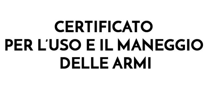Corso di Tiro per Certificato Uso e Maneggio Armi